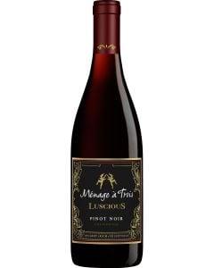Ménage à Trois Luscious Pinot Noir